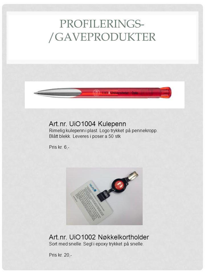 PROFILERINGS- /GAVEPRODUKTER Art.nr. UiO1004 Kulepenn Rimelig kulepenn i plast. Logo trykket på pennekropp. Blått blekk. Leveres i poser a 50 stk Pris