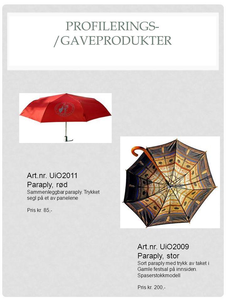 PROFILERINGS- /GAVEPRODUKTER Art.nr. UiO2009 Paraply, stor Sort paraply med trykk av taket i Gamle festsal på innsiden. Spaserstokkmodell Pris kr. 200