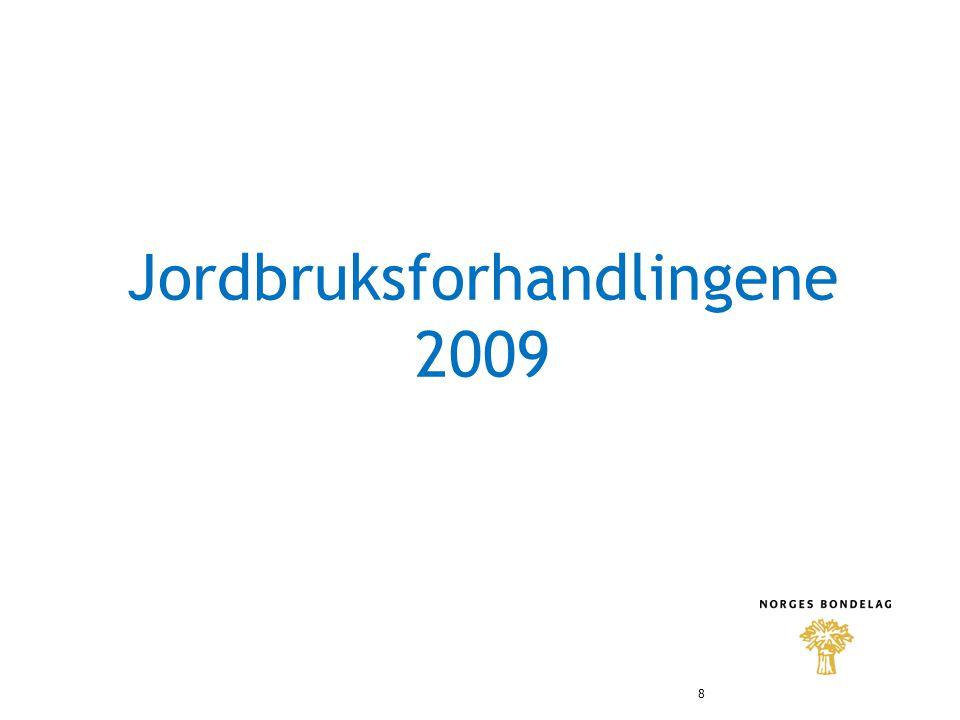 Jordbruksforhandlingene 2009 8