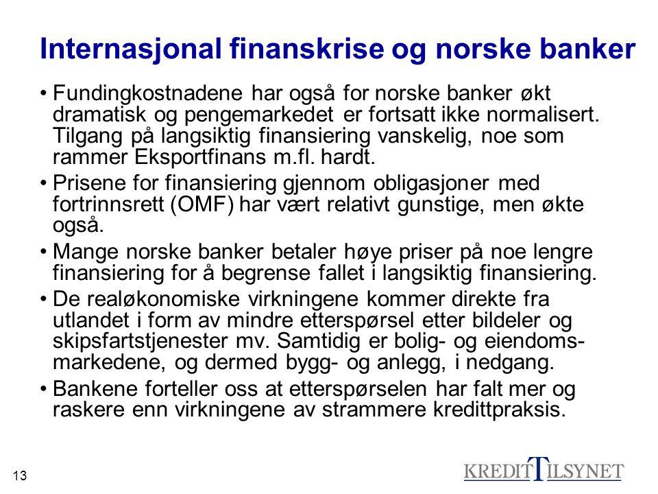 13 Internasjonal finanskrise og norske banker •Fundingkostnadene har også for norske banker økt dramatisk og pengemarkedet er fortsatt ikke normaliser