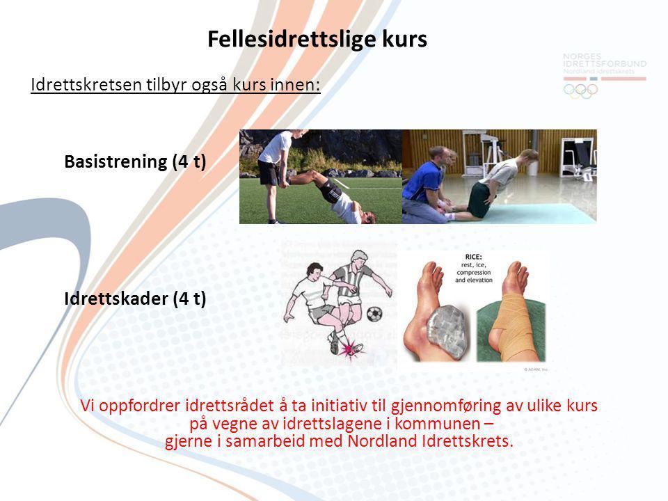 Fellesidrettslige kurs Idrettskretsen tilbyr også kurs innen: Basistrening (4 t) Idrettskader (4 t) Vi oppfordrer idrettsrådet å ta initiativ til gjen