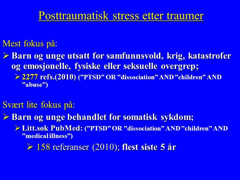  2-3 x økt risiko for psykiske vansker; inkl.