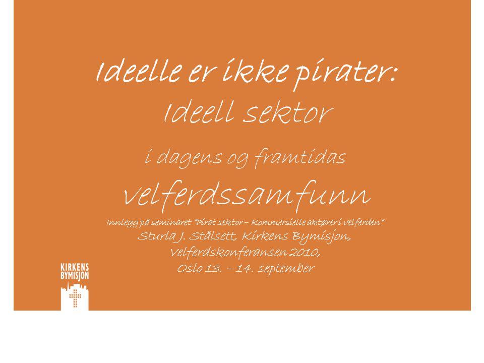 Överenskommelsen – eksempel fra Sverige •6 prinsipper: 1.Prinsippet om selvstendighet og uavhengighet 2.Prinsippet om dialog 3.Prinsippet om kvalitet 4.Prinsippet om langsiktighet 5.Prinsippet om åpenhet og innsyn 6.Prinsippet om mangfold