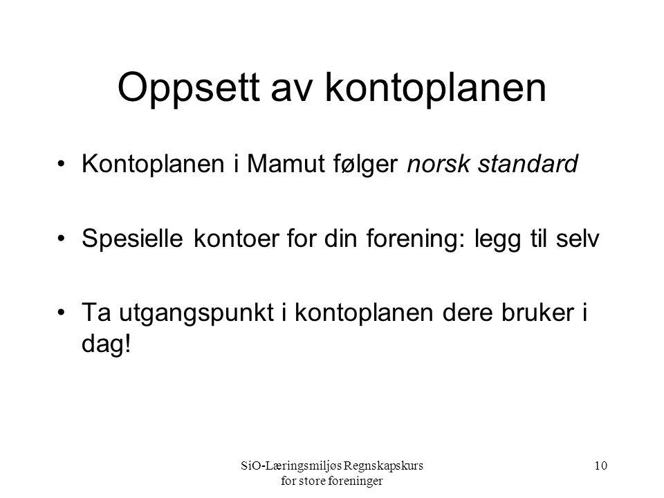 10 Oppsett av kontoplanen •Kontoplanen i Mamut følger norsk standard •Spesielle kontoer for din forening: legg til selv •Ta utgangspunkt i kontoplanen