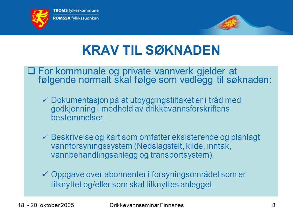 18.- 20. oktober 2005Drikkevannseminar Finnsnes9 … OG forts.