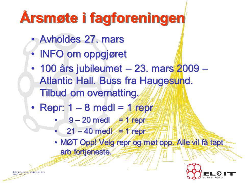 © EL & IT forbundet, torsdag, 3. juli 2014 Lysbilde nr.: 13 Permitteringer •Har en annet arbeid: Skal de sysselsettes. •Lærlinger: Annet arbeid – oppl