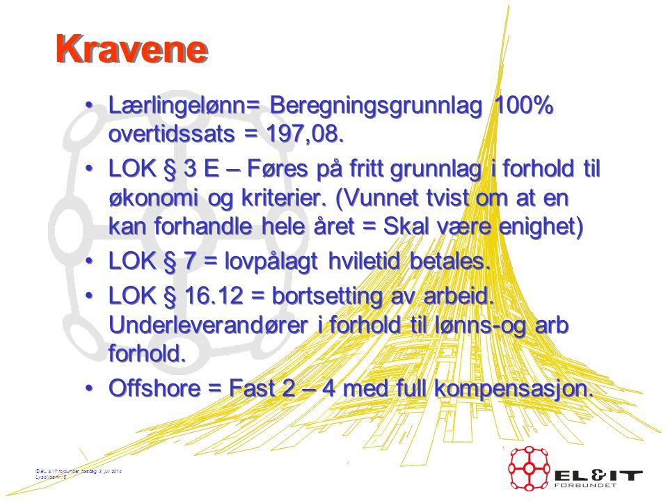 © EL & IT forbundet, torsdag, 3. juli 2014 Lysbilde nr.: 4 Forh utvalget i EL & IT •LO – NHO må bli enig om de overenskomstbaserte forhandlingene. •TE