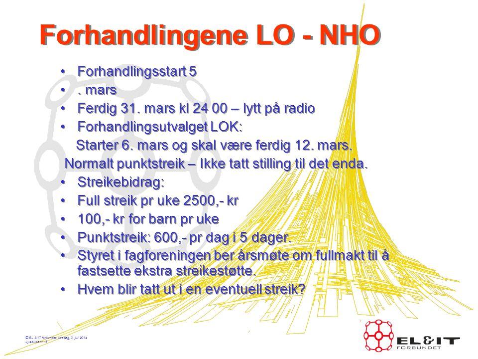 © EL & IT forbundet, torsdag, 3. juli 2014 Lysbilde nr.: 5 Kravene •Lærlingelønn= Beregningsgrunnlag 100% overtidssats = 197,08. •LOK § 3 E – Føres på