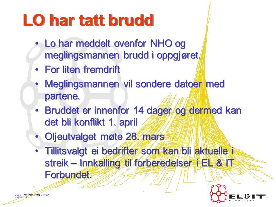 © EL & IT forbundet, torsdag, 3. juli 2014 Lysbilde nr.: 8 Siste fra forhandlingene •Det oppnåddes ikke enighet mellom EL & IT Forbundet og Norsk Tekn