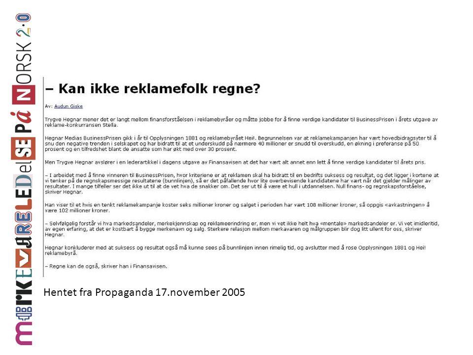 Hentet fra Propaganda 17.november 2005