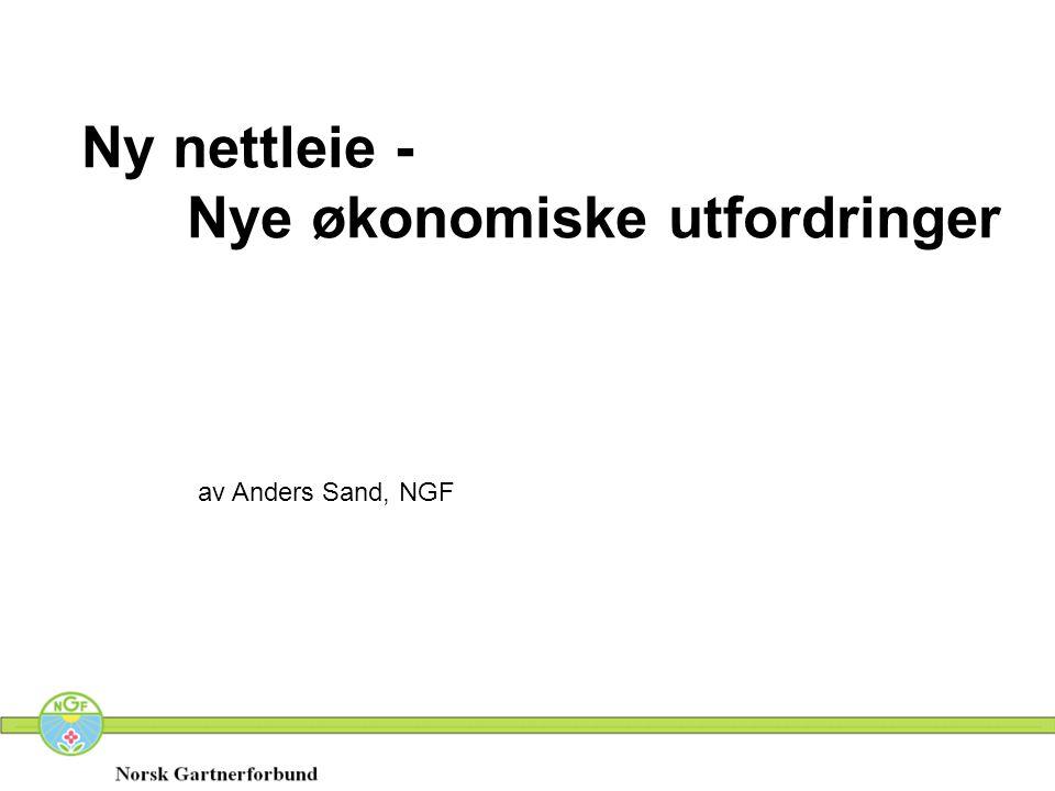 Ny nettleie - Nye økonomiske utfordringer av Anders Sand, NGF