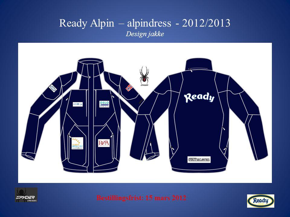 Ready Alpin – alpindress - 2012/2013 Design jakke Bestillingsfrist: 15 mars 2012