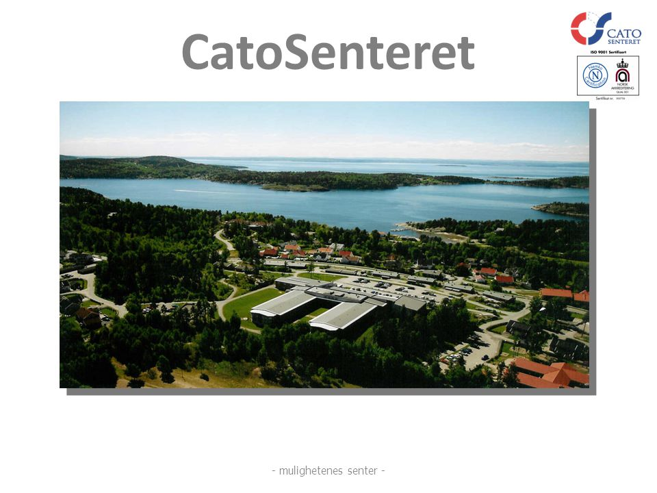 CatoSenteret - mulighetenes senter -