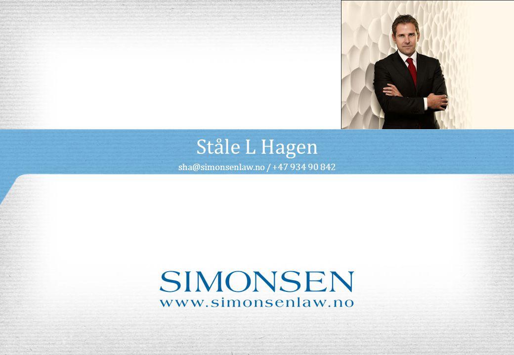 Ståle L Hagen sha@simonsenlaw.no / +47 934 90 842