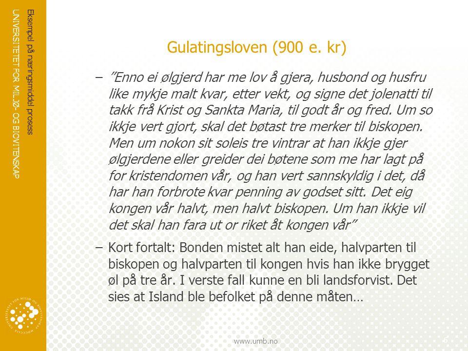 UNIVERSITETET FOR MILJØ- OG BIOVITENSKAP www.umb.no Krasjkurs i hjemmebrygging Fremgangsmåte  Ettergjæring og lagring –Etter endt gjæring tappes ølet over på flasker eller fat.