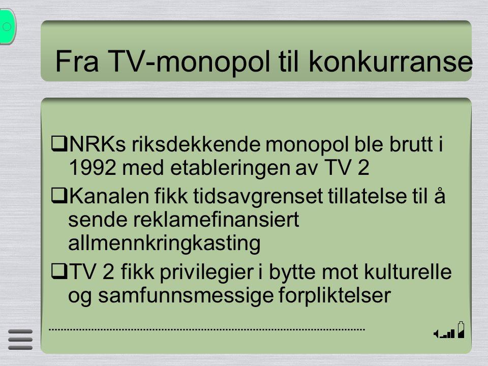 TV 2s programforpliktelser Konsesjonsavtalen (1991) Mangfold:  Daglige nyhetsendinger, og programprofil med en variert programmeny med programmer for så vel smale som brede seergrupper, herunder den samiske befolkningen og minoriteter Nasjonalt bolverk:  Minst 50 % av kanalens program skulle være norskprodusert, og programmene skulle bidra til å styrke norsk språk, identitet og kultur