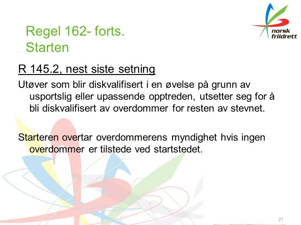 21 Regel 162- forts.