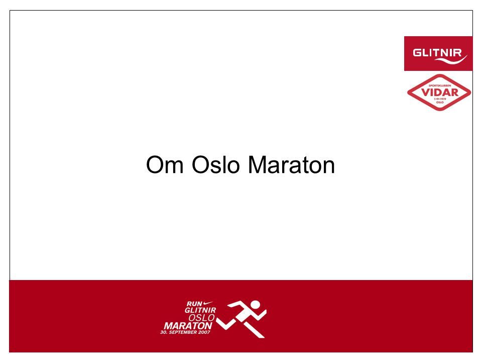 2 Om Oslo Maraton