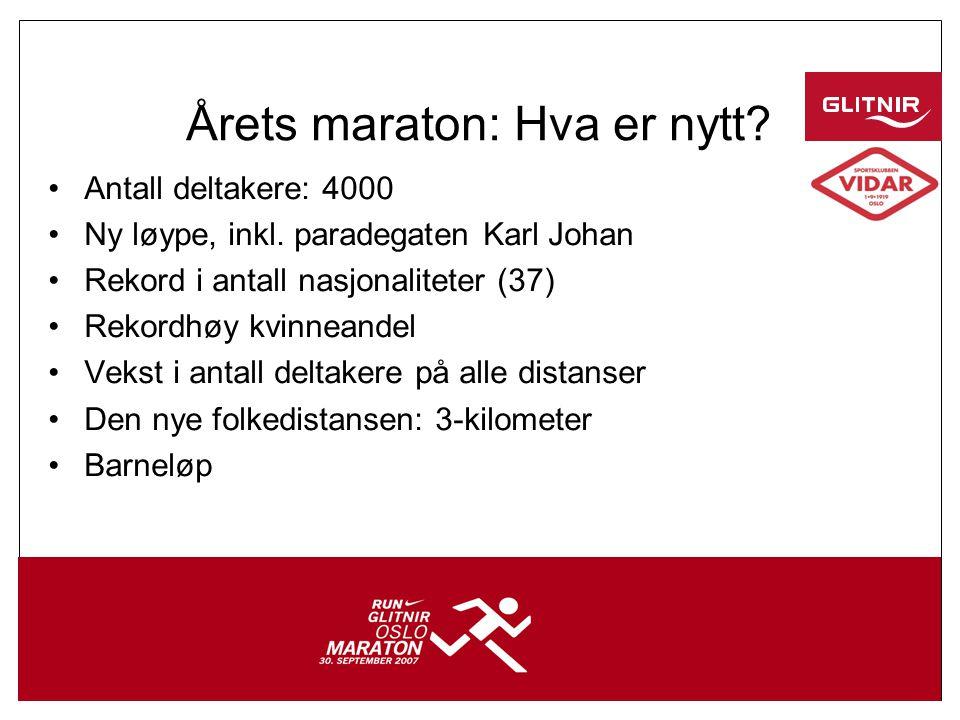 4 Årets maraton: Hva er nytt. •Antall deltakere: 4000 •Ny løype, inkl.