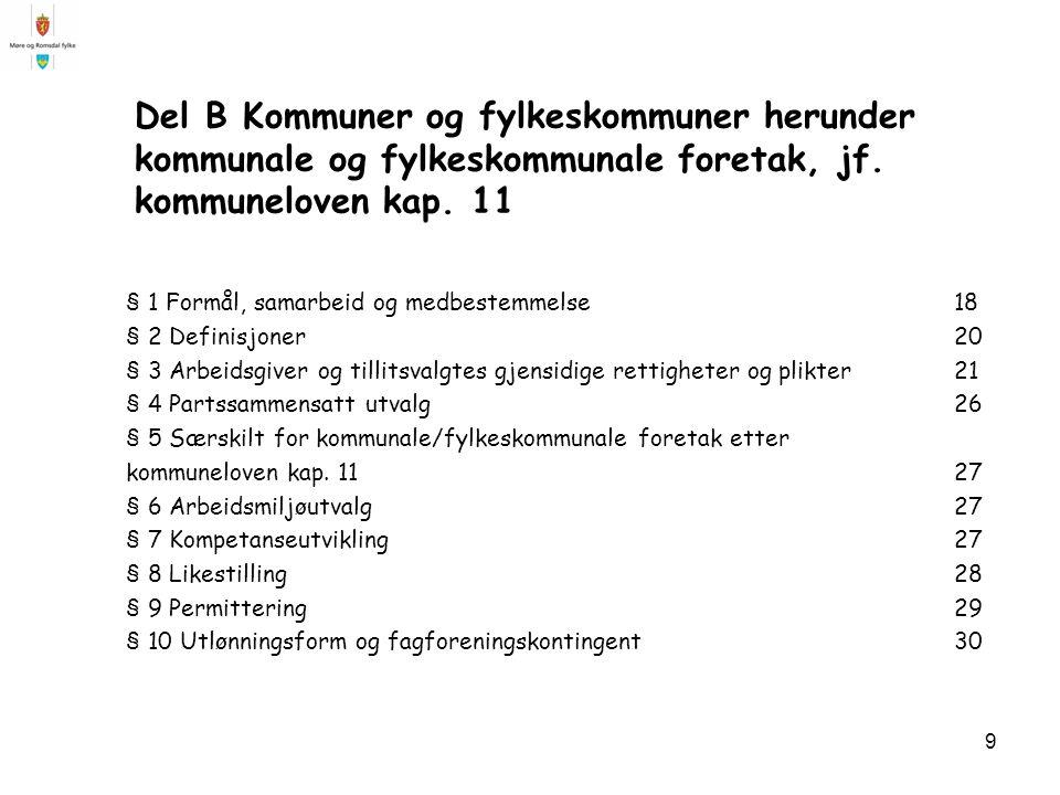 9 Del B Kommuner og fylkeskommuner herunder kommunale og fylkeskommunale foretak, jf.