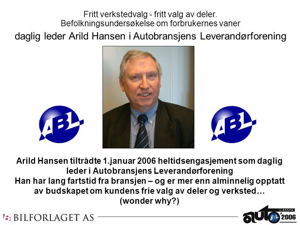 Arild Hansen tiltrådte 1.januar 2006 heltidsengasjement som daglig leder i Autobransjens Leverandørforening Han har lang fartstid fra bransjen – og er