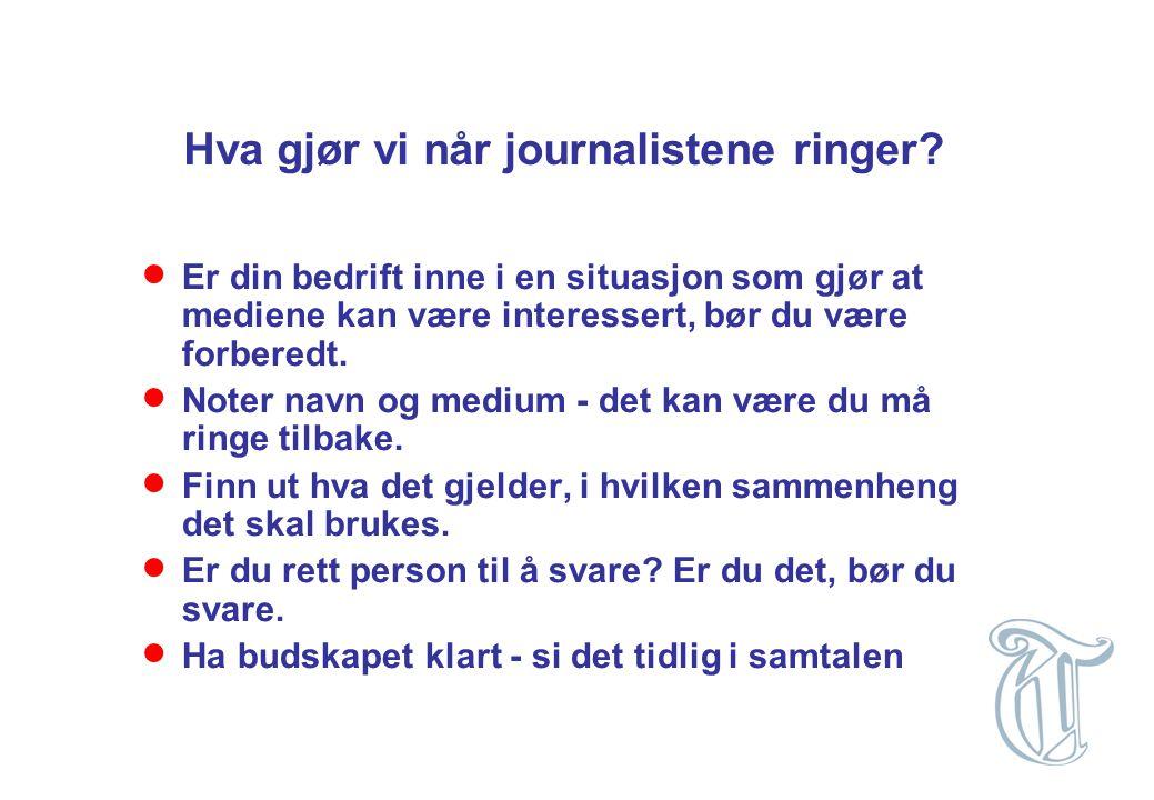 Hva gjør vi når journalistene ringer?  Er din bedrift inne i en situasjon som gjør at mediene kan være interessert, bør du være forberedt.  Noter na