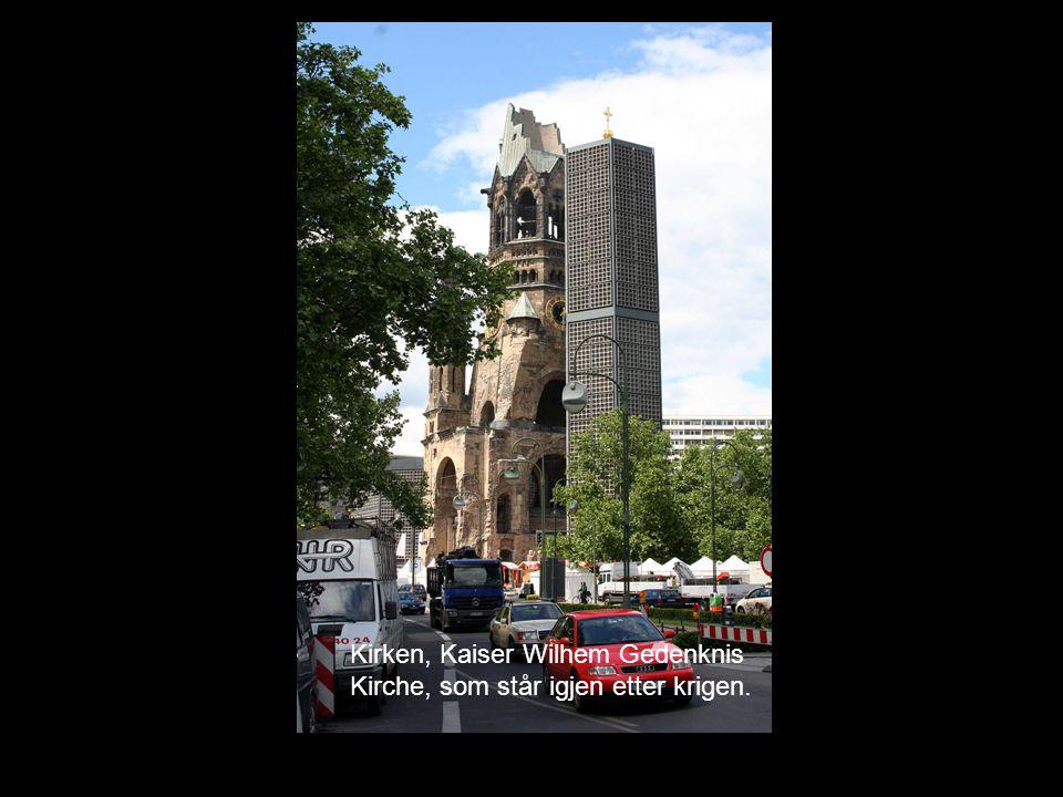 Kirken, Kaiser Wilhem Gedenknis Kirche, som står igjen etter krigen.