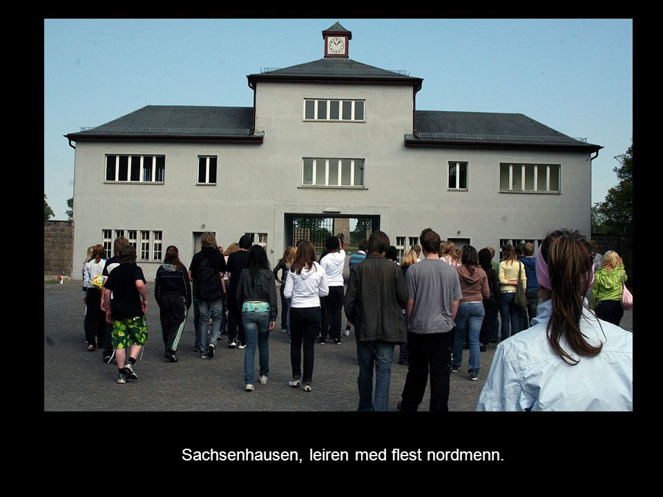 Sachsenhausen, leiren med flest nordmenn.