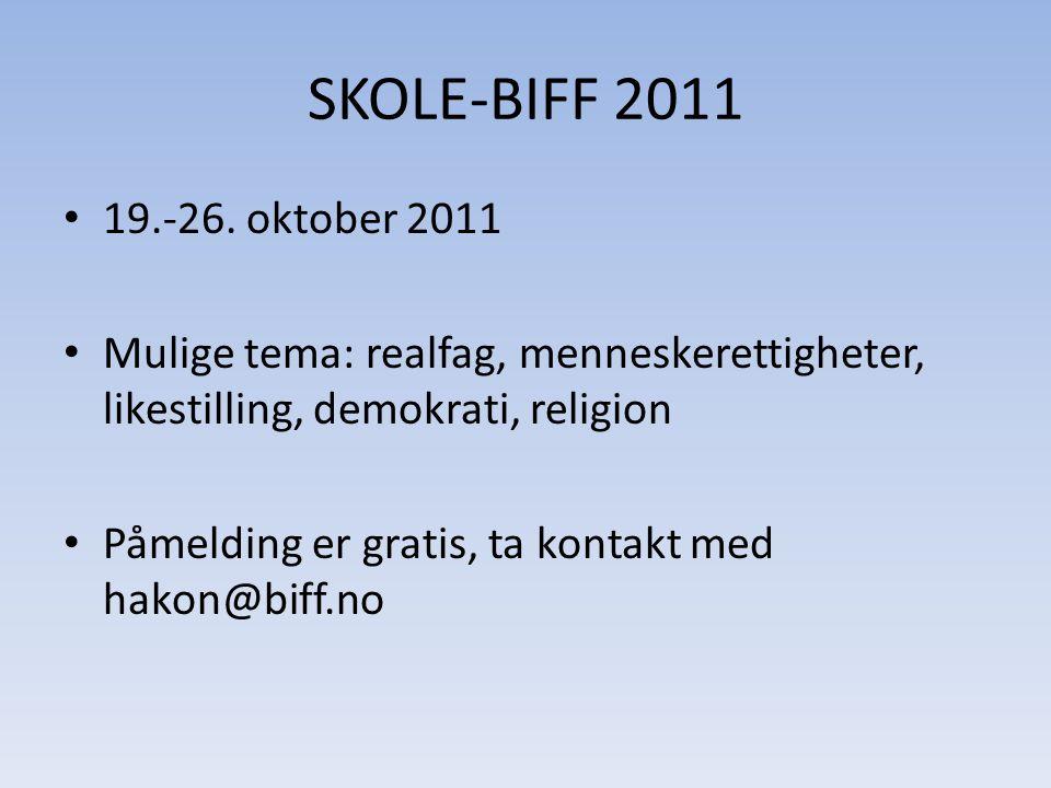 SKOLE-BIFF 2011 • 19.-26.