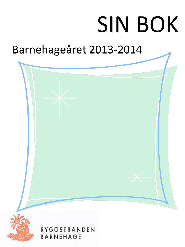 SIN BOK Barnehageåret 2013-2014