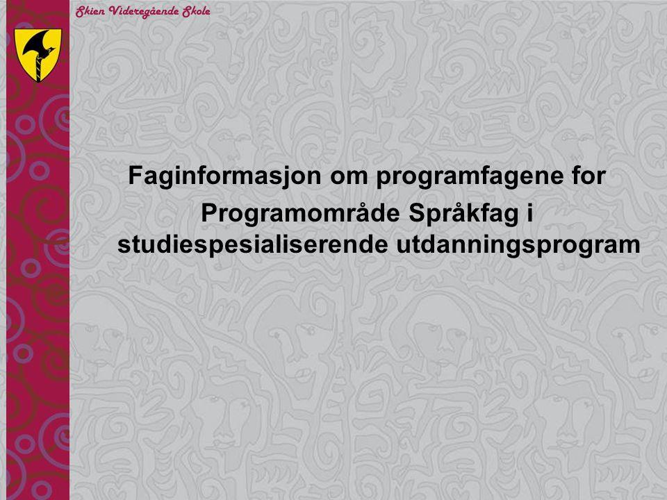 Faginformasjon om programfagene for Programområde Språkfag i studiespesialiserende utdanningsprogram