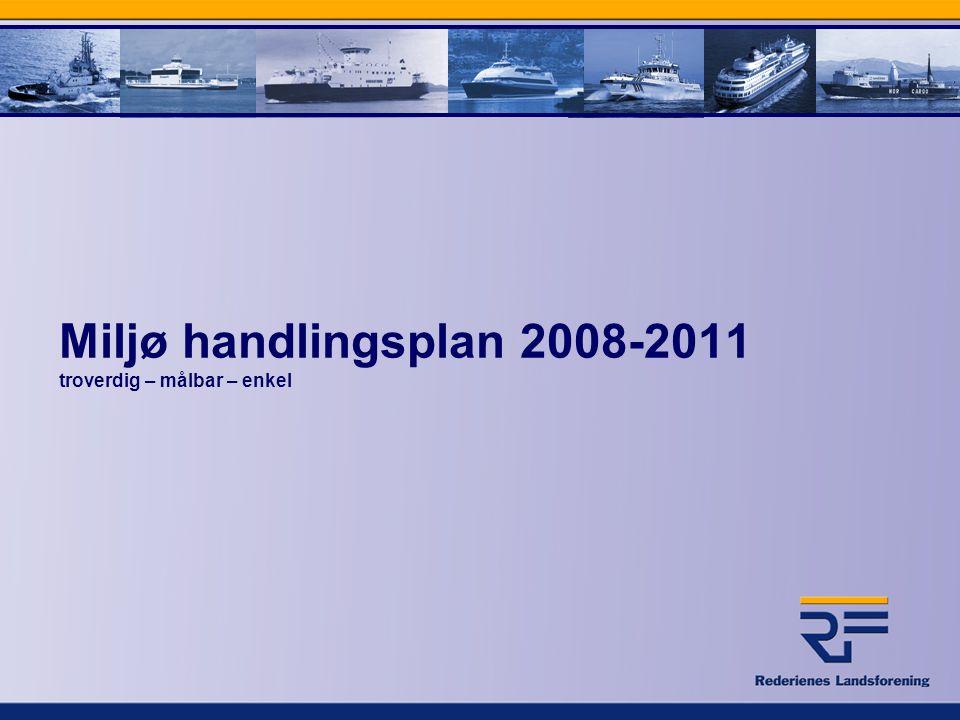 Miljø handlingsplan 2008-2011 troverdig – målbar – enkel