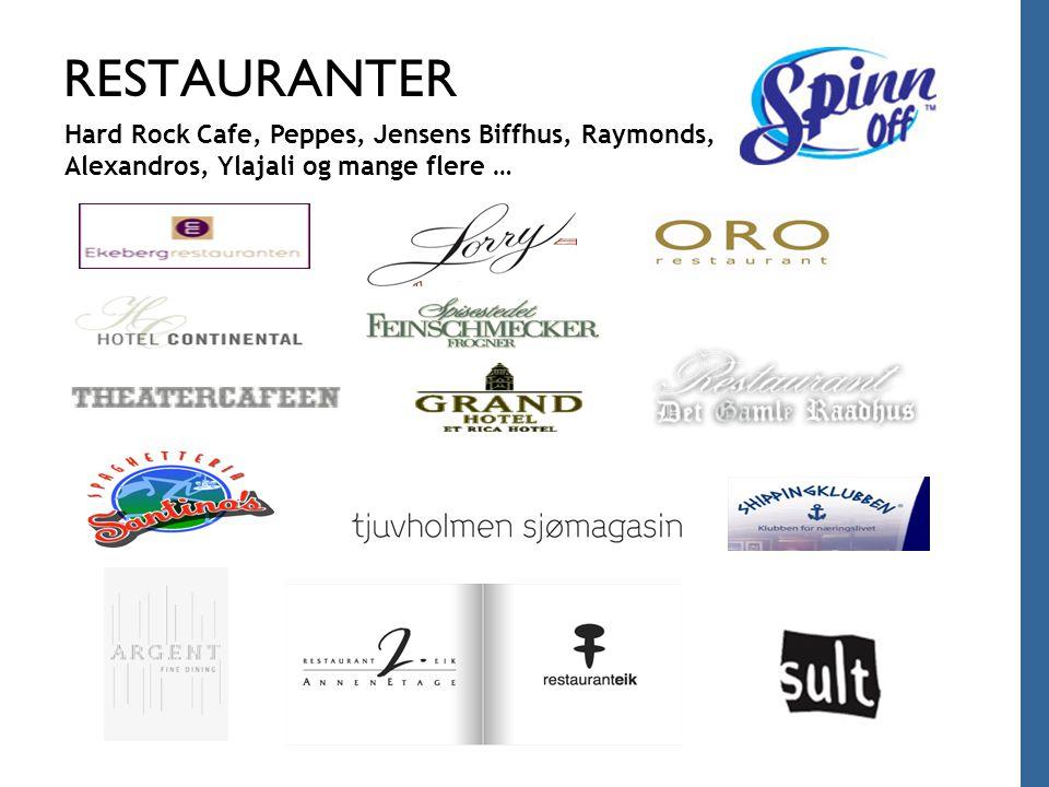 RESTAURANTER Hard Rock Cafe, Peppes, Jensens Biffhus, Raymonds, Alexandros, Ylajali og mange flere …