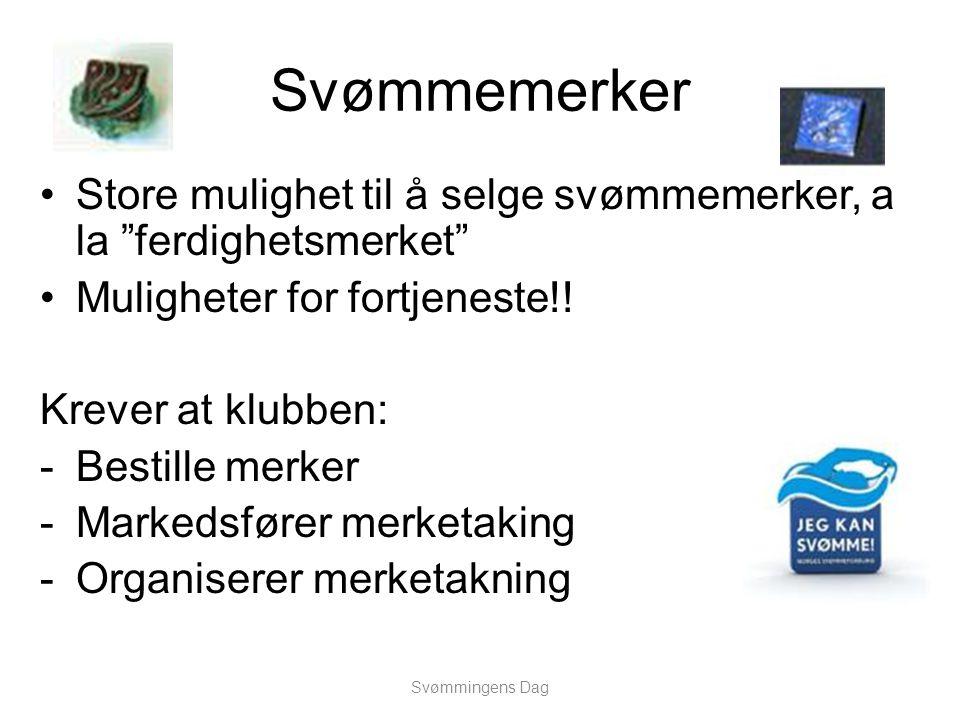 """Svømmemerker •Store mulighet til å selge svømmemerker, a la """"ferdighetsmerket"""" •Muligheter for fortjeneste!! Krever at klubben: -Bestille merker -Mark"""