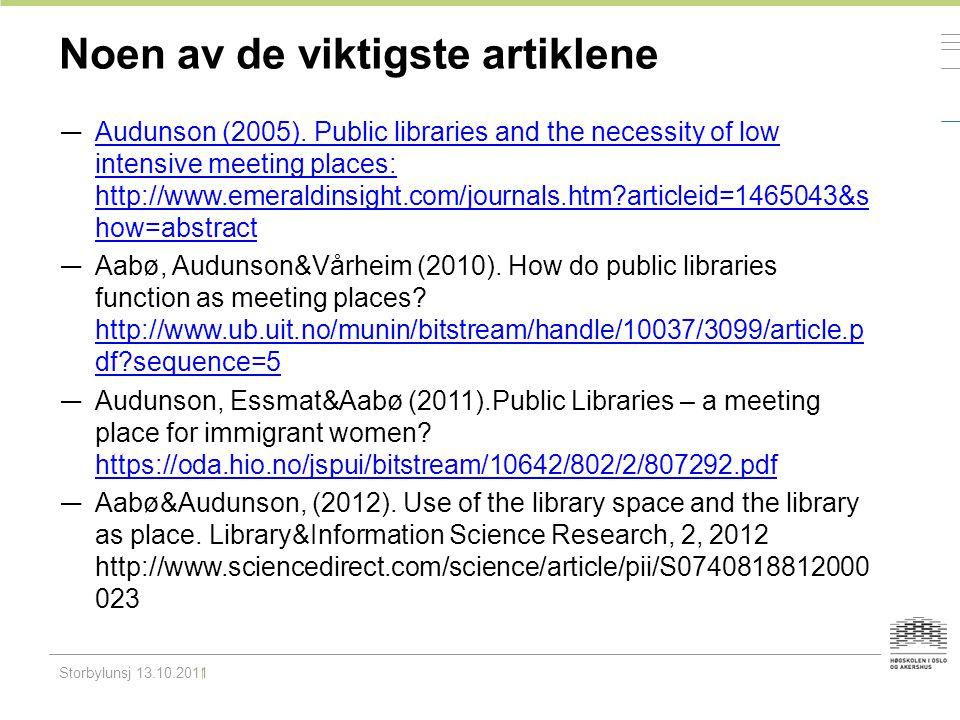 Noen av de viktigste artiklene — Audunson (2005).