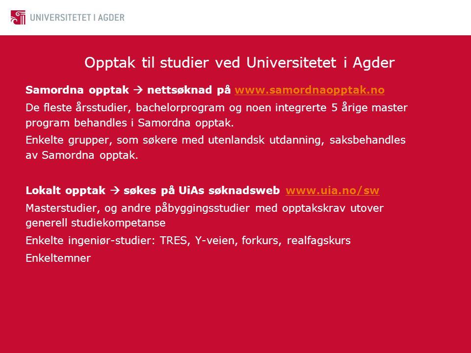 • TRES: • Generell studiekompetanse (GSK) • Fagskole: • Relevant linje fra toårig fagskole (teknisk) • Ingeniørutdanning: • GSK med R1, R2 (2MX, 3MX) og Fysikk 1 (2FY) • Ettårig forkurs • GSK + realfagskurs evt TRES • Fagskole med matte og fysikk evt med norsk