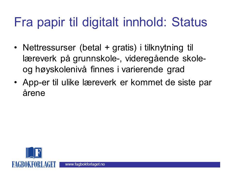 www.fagbokforlaget.no Fra papir til digitalt innhold: Status •Emviem tilbyr ebøker for iPhone/iPad, Android- baserte enheter, PC/Mac eller utvalgte le
