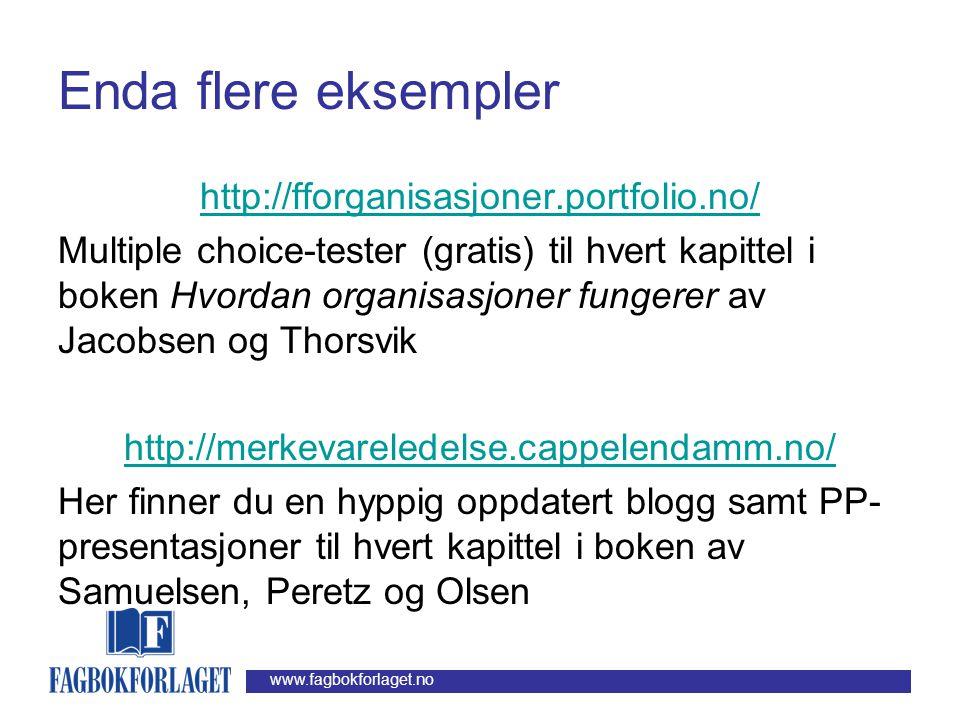 www.fagbokforlaget.no Flere eksempler www.fagbokforlaget.no/esl Her finner man komplette og gratis nettressurser til Øyvind Bøhrens bok Eierne, styret