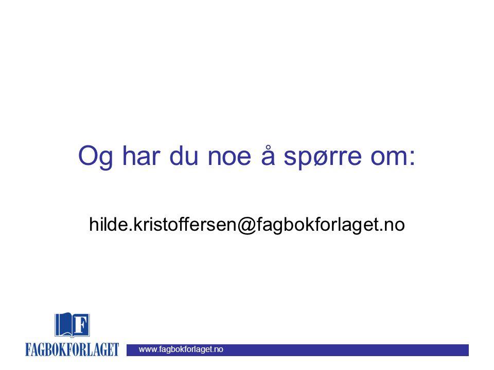 www.fagbokforlaget.no Og så helt til slutt … Gratis ebok: som ut arbeidsuken kan lastes ned fra http://fagbokforlaget.no/selvik http://fagbokforlaget.