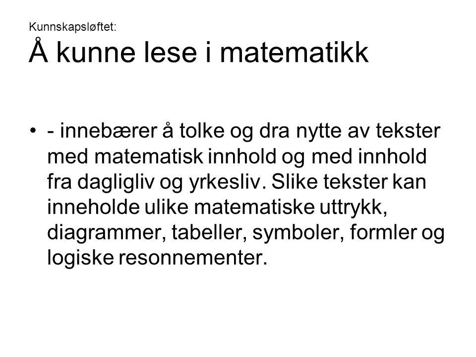 Kunnskapsløftet: Å kunne regne i norsk •- er en ferdighet som forutsetter et annet språk enn verbalspråket.