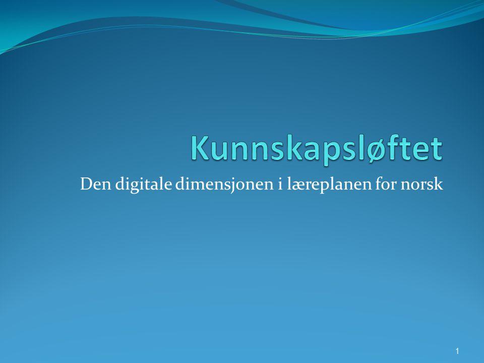 Den digitale dimensjonen i læreplanen for norsk 1