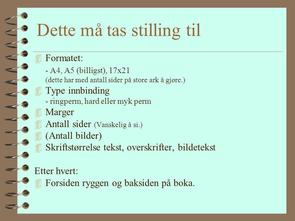 Trykkerier: 4 Dis Norge sin avtale 4 Kolofonen på internett 4 Lokale trykkerier. 4 Jeg valgte: Eiker grafiske i Mjøndalen - De var 10 000 kr. billiger