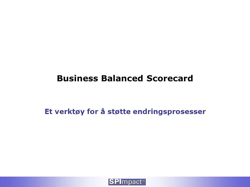 Business Balanced Scorecard Et verktøy for å støtte endringsprosesser