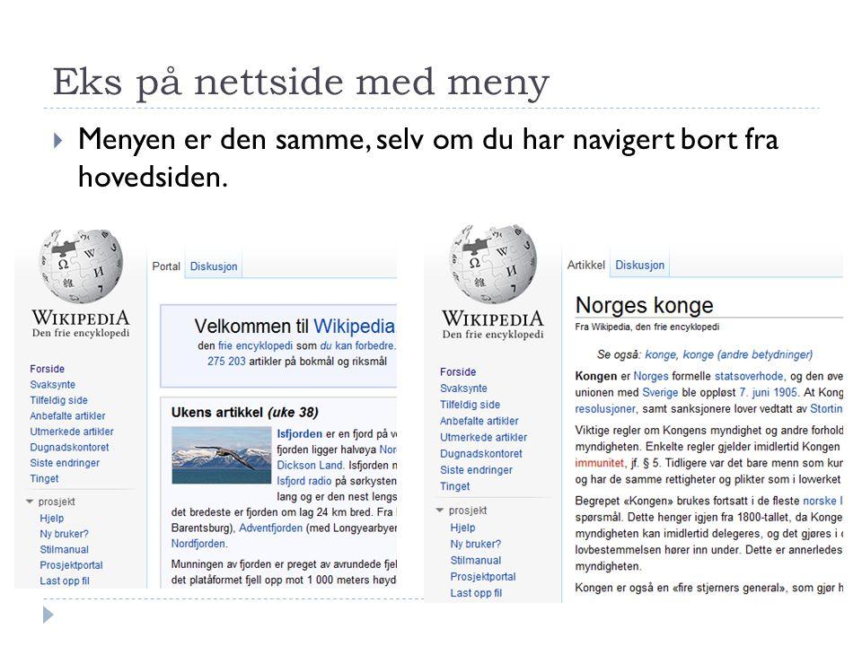 Eks på nettside med meny  Menyen er den samme, selv om du har navigert bort fra hovedsiden.