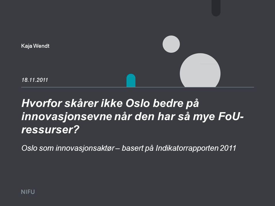 Hvorfor skårer ikke Oslo bedre på innovasjonsevne når den har så mye FoU- ressurser.