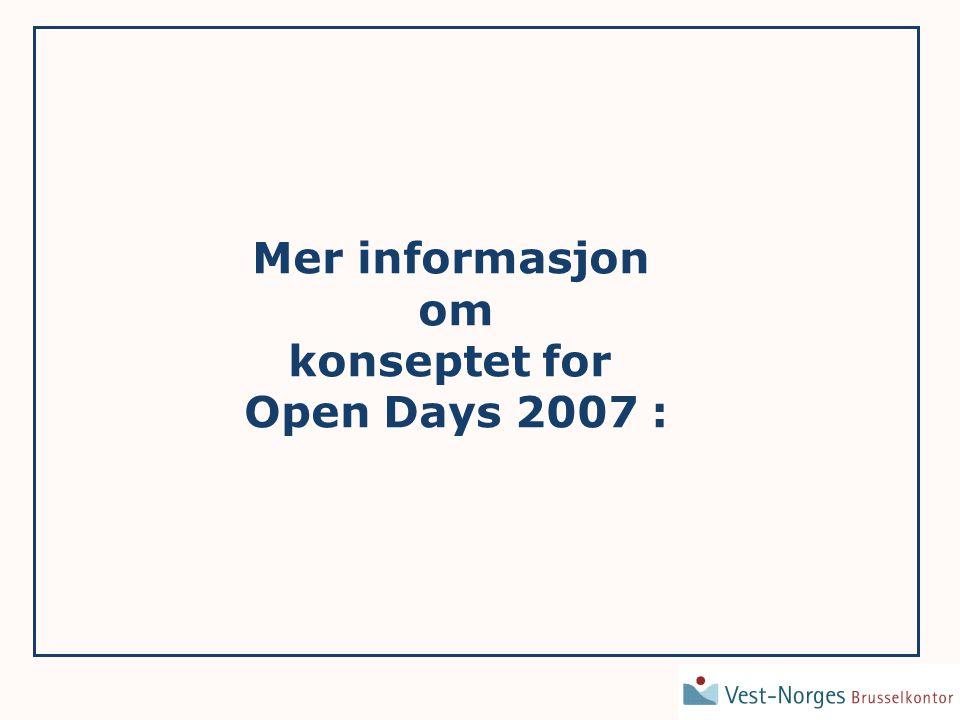 Mer informasjon om konseptet for Open Days 2007 :