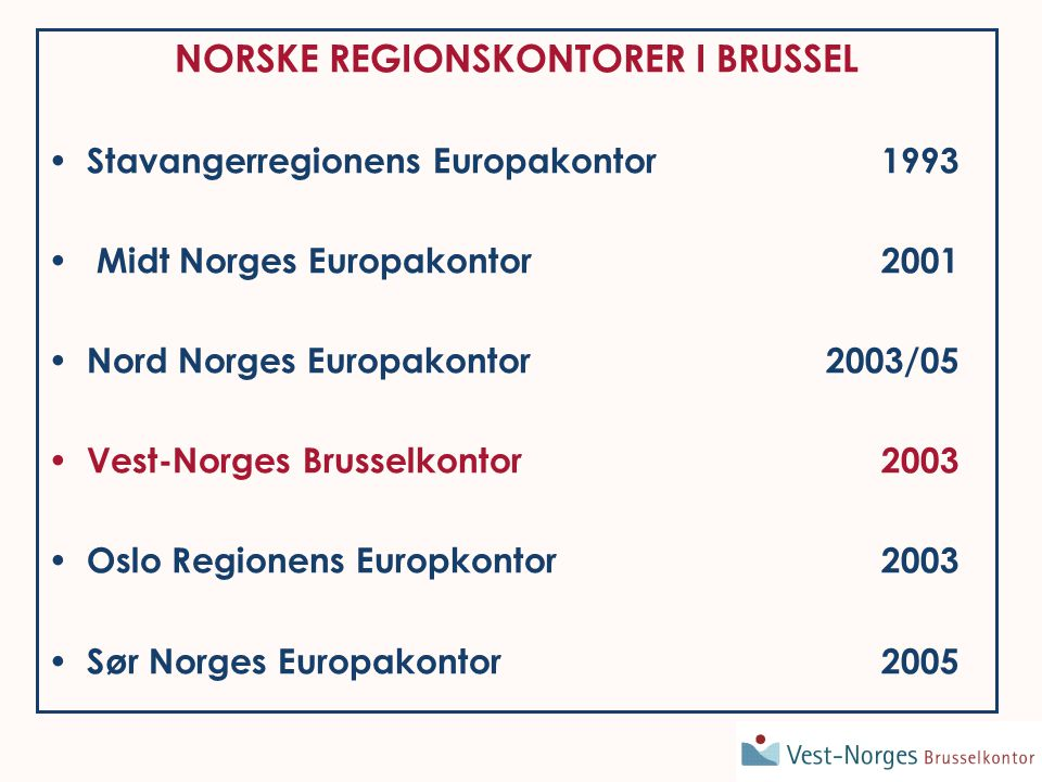 Results of the selection procedure History since 2003 2003 2004 2005 20062007 Number of partners regions & cities