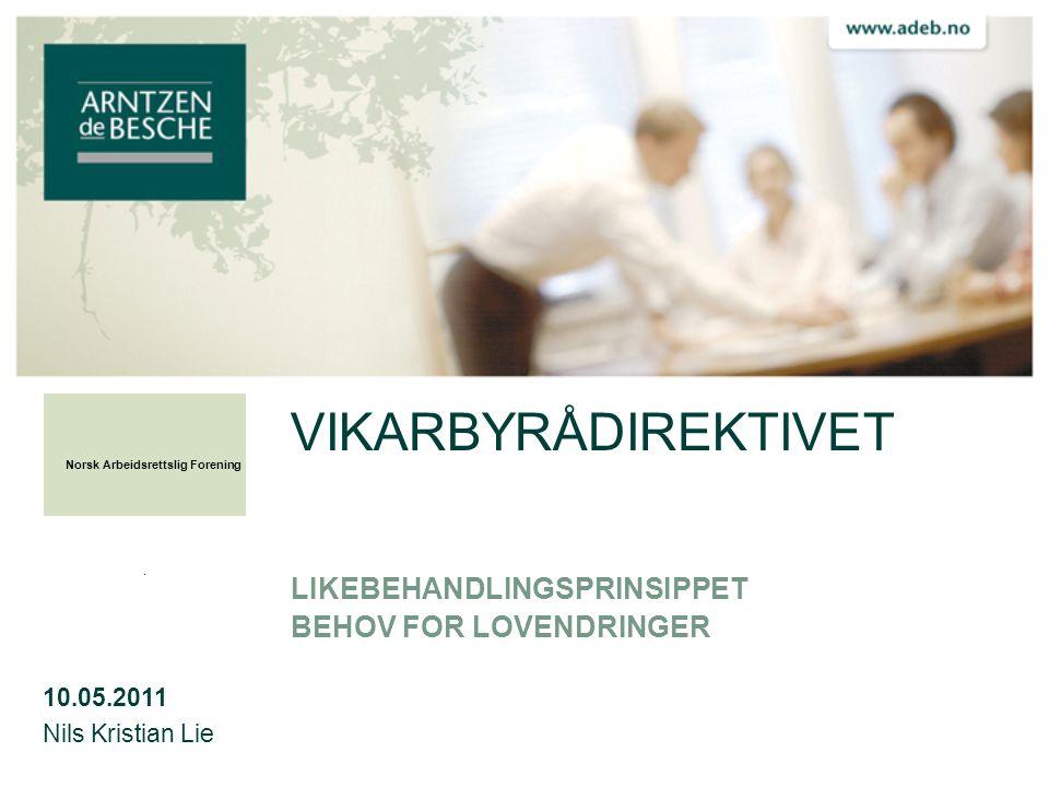 VIKARBYRÅENES LEVEVILKÅR • Forskrift • Krav om registrering hos Arbeidstilsynet.