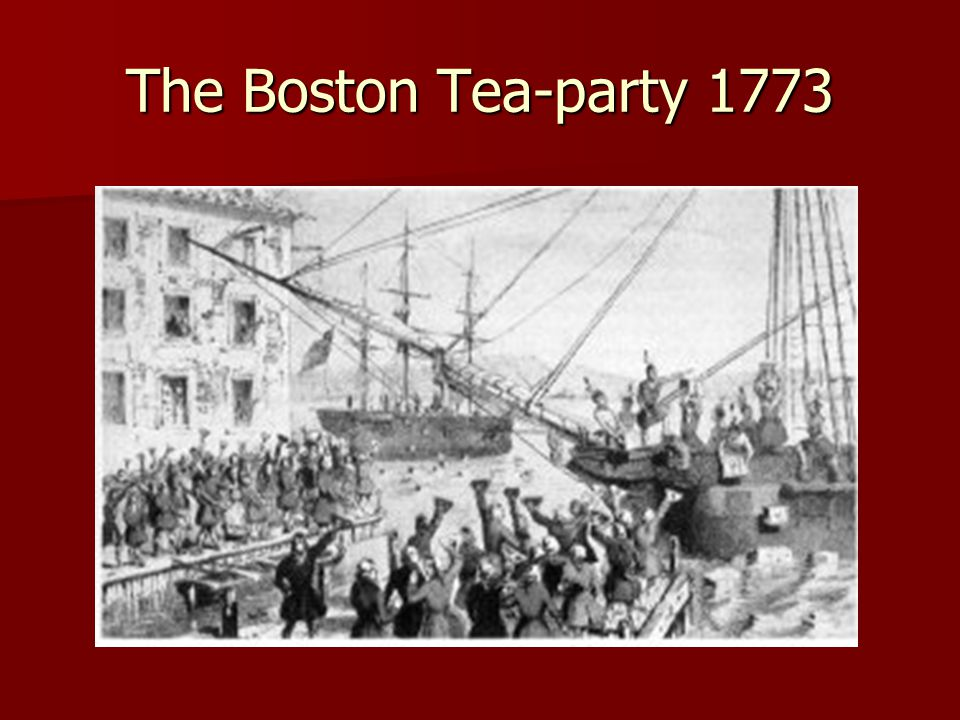 The Boston Tea-party 1773