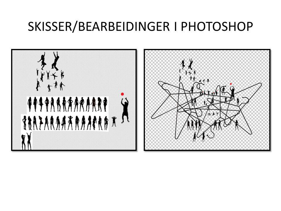 SKISSER/BEARBEIDINGER I PHOTOSHOP
